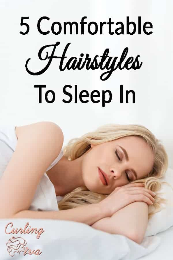 5 Comfortable Hairstyles To Sleep In