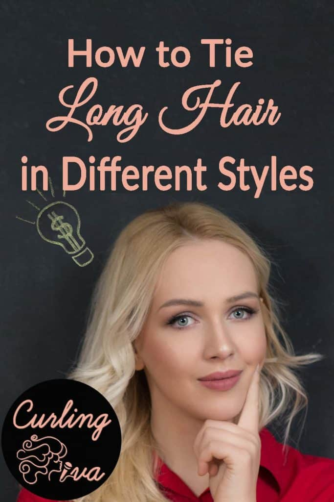 PIN for How to tie long hair in different styles