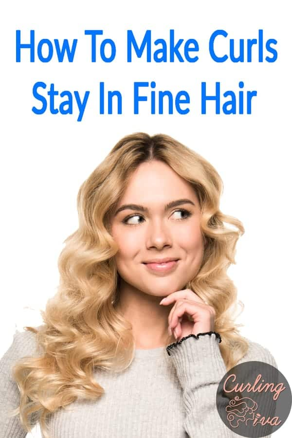 PIN for How to make curls stay in fine hair
