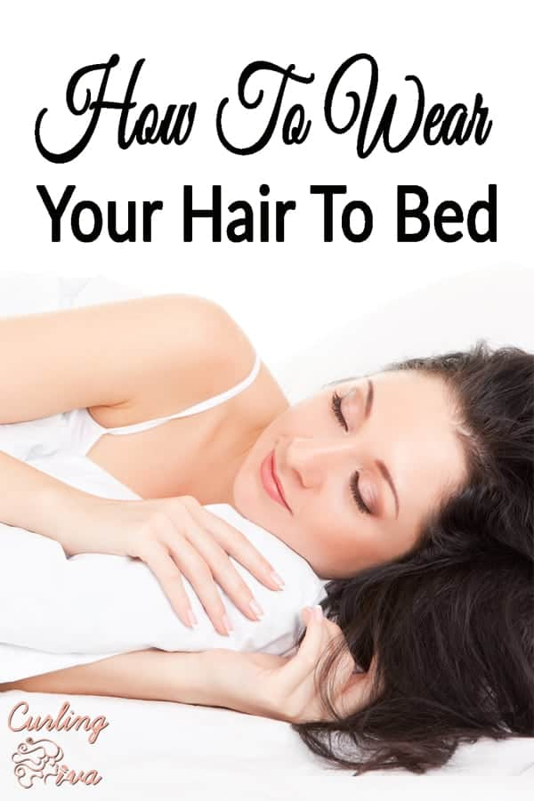 PIN For How to wear your hair to bed