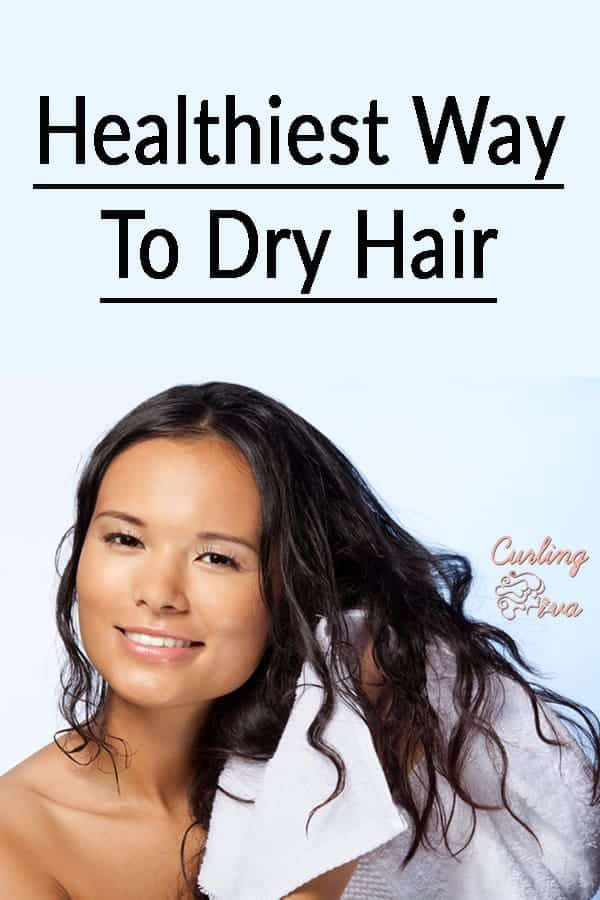PIN for the healthiest way to dry hair