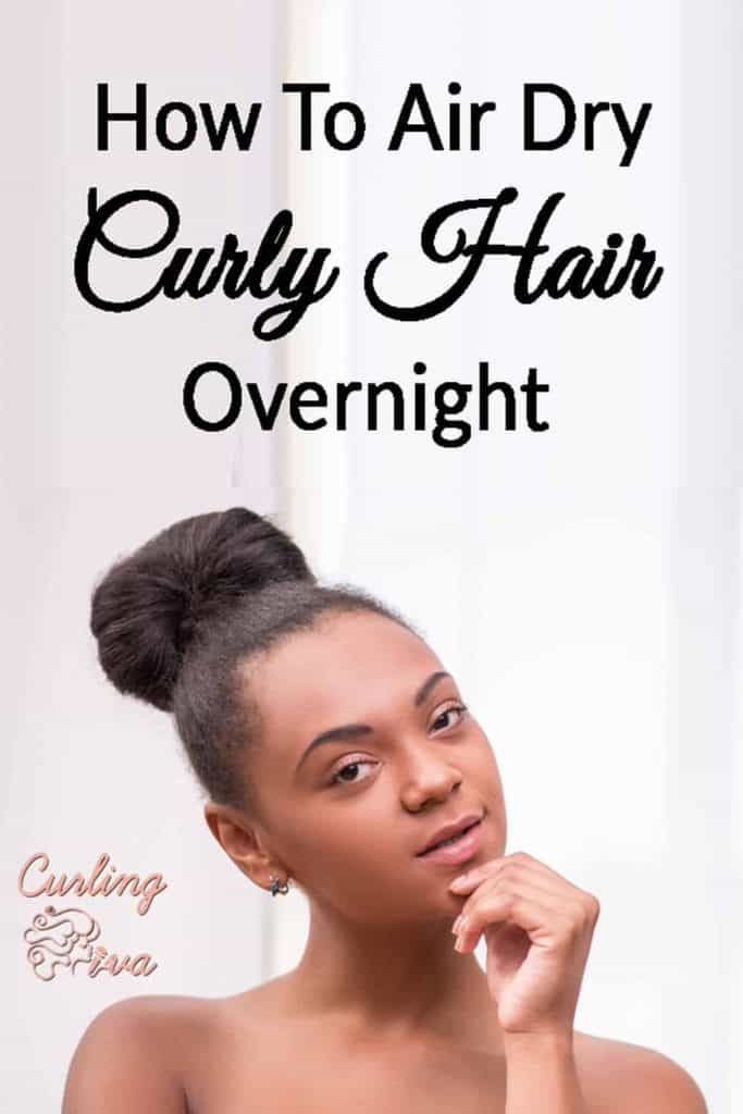 PIN for How To Air Dry Curly Hair Overnight