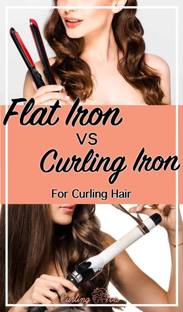 PIN for Curling Hair with Flat Iron vs Curling Iron