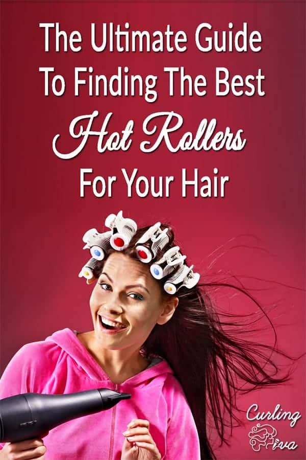 PIN for The Ultimate Guide To Finding The Best Hot Rollers For Your Hair